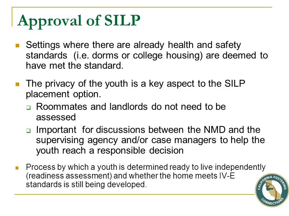 Approval of SILP Settings where there are already health and safety standards (i.e.