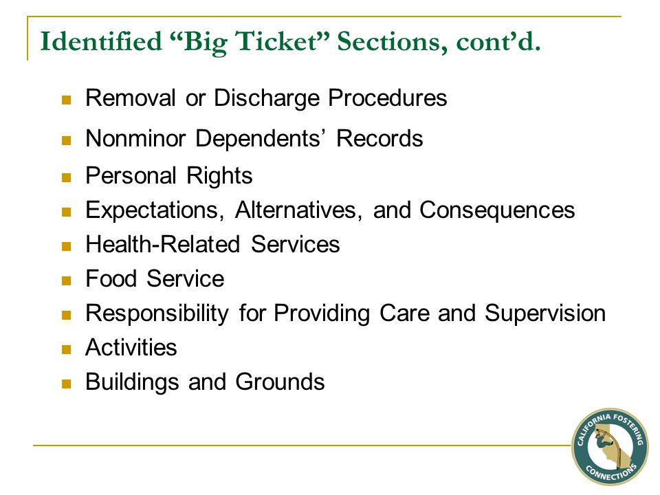 Identified Big Ticket Sections, cont'd.