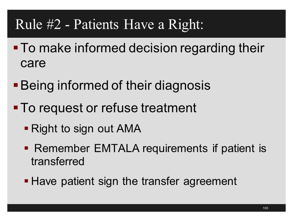 106  CMS has 3 sections in the hospital CoP manual on informed consent  Section on informed consent in patient rights on informed decisions, medical records and surgical services  The patient has the right to make informed decisions  Same provisions related to the patient representative as before so if competent patient has a patient representative then you give information to both regarding the information required to make an informed decision about the care Informed Consent 0131 10-7-11