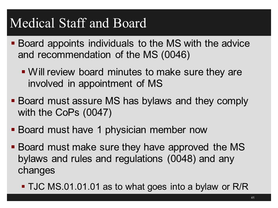 42  Board must ensure MS is accountable to the board for the quality of care provided to patients (0049)  All care given to patients must be by or in accordance with the order of practitioner who is operating within privileges granted by the Board  Need order for any medications  Need to document the order even if there is a protocol approved by the medical board for it  ED nurse starts IV on patient with chest pain and documents it in the order sheet  Discussed later under section 407 and 450 Medical Staff and Board