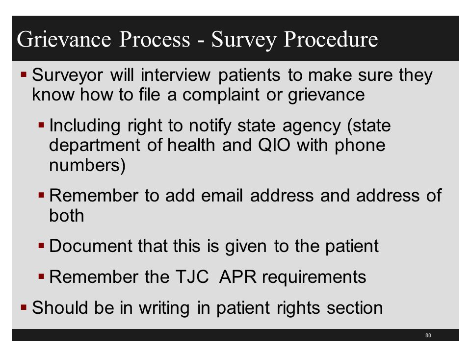 81  Rule #4 – The hospital must establish a process for prompt resolution  Inform each patient whom to contact to file a grievance by name or title  Operator must know where to route calls  Make form accessible to all Grievance Process 0119