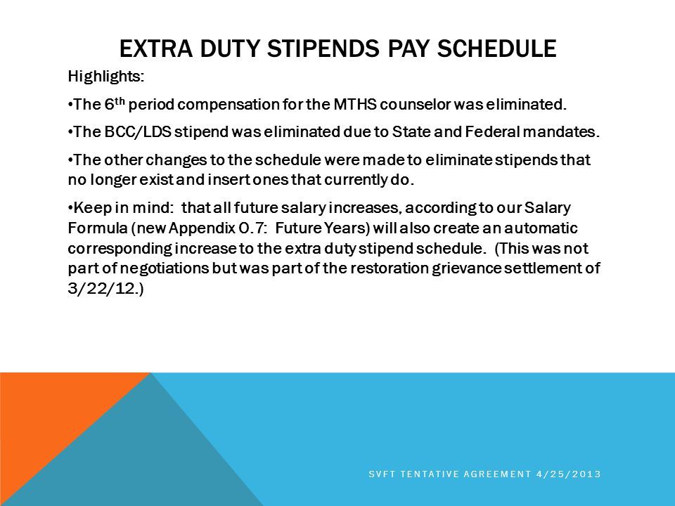 EXTRA DUTY STIPENDS PAY SCHEDULE Highlights: The 6 th period compensation for the MTHS counselor was eliminated.