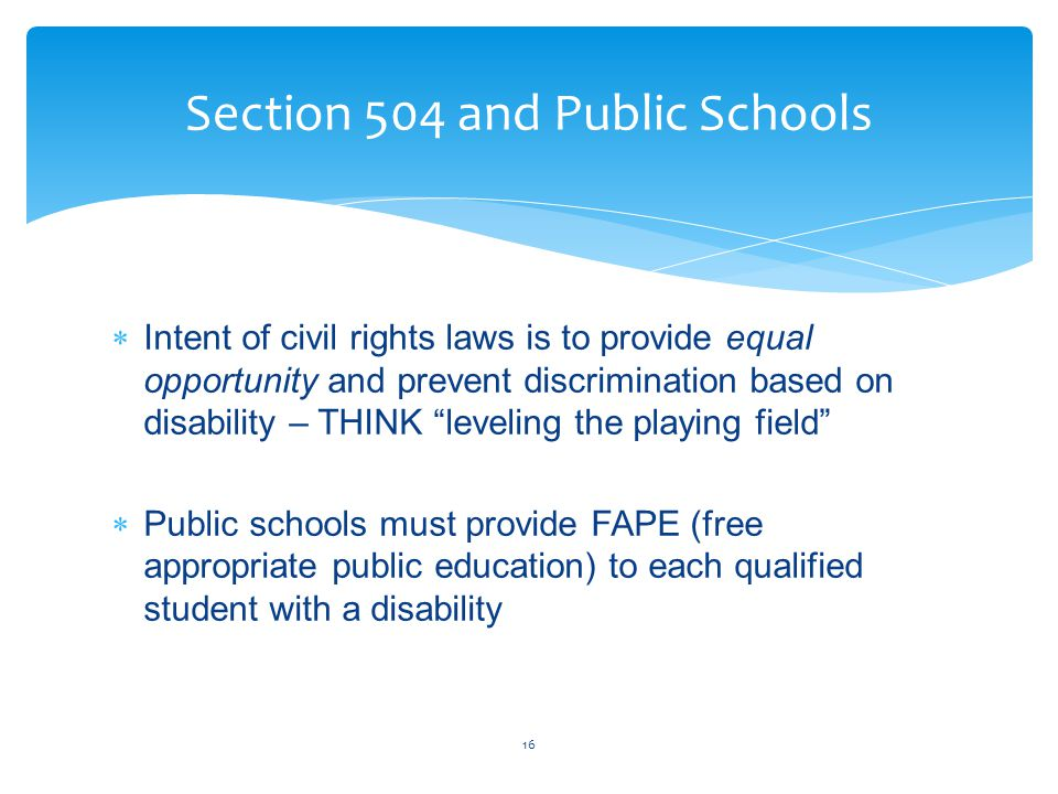 """ Intent of civil rights laws is to provide equal opportunity and prevent discrimination based on disability – THINK """"leveling the playing field""""  Pu"""