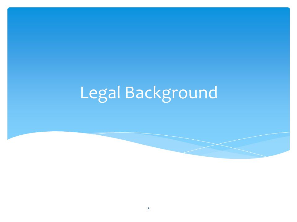 Legal Background 3