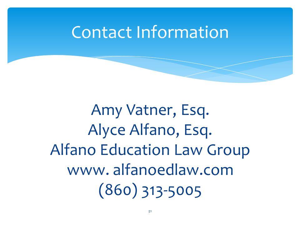 Amy Vatner, Esq. Alyce Alfano, Esq. Alfano Education Law Group www.
