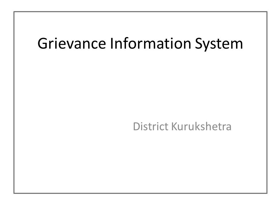 Grievance Information System District Kurukshetra