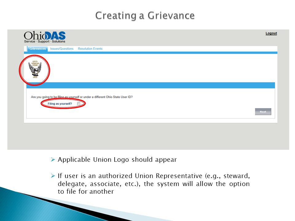  Applicable Union Logo should appear  If user is an authorized Union Representative (e.g., steward, delegate, associate, etc.), the system will allow the option to file for another