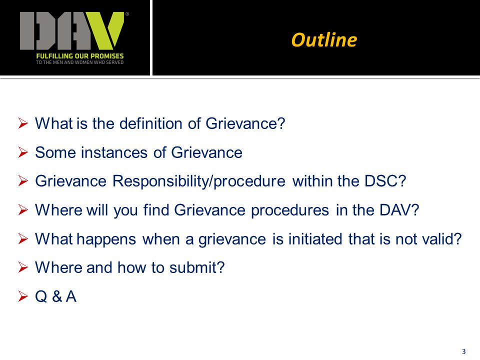 Outline 3  What is the definition of Grievance.