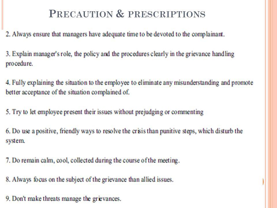 P RECAUTION & PRESCRIPTIONS