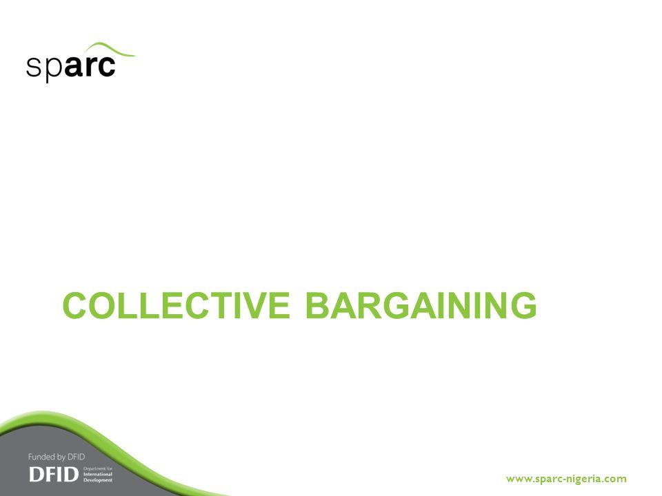 www.sparc-nigeria.com COLLECTIVE BARGAINING