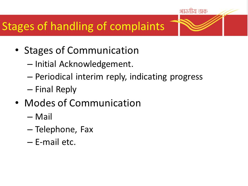 Stages of handling of complaints Stages of Communication – Initial Acknowledgement.