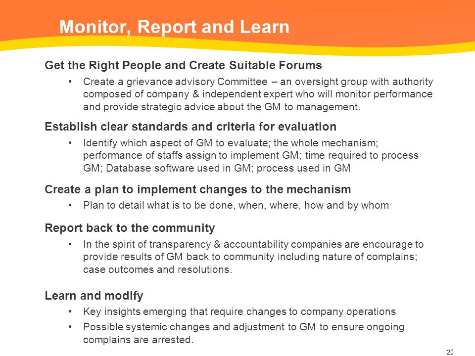 Monitor, Report and Learn Get the Right People and Create Suitable Forums Create a grievance advisory Committee – an oversight group with authority co