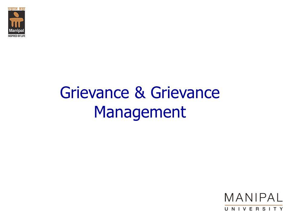 Grievance & Grievance Management