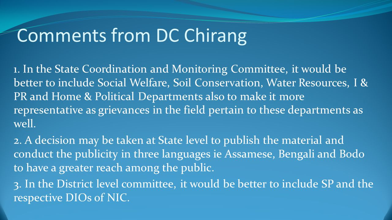 Comments from DC Chirang 1.