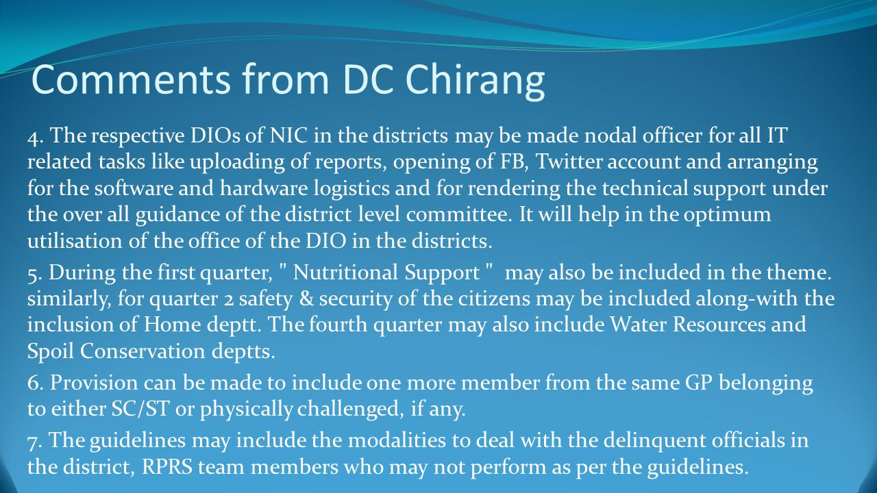 Comments from DC Chirang 4.