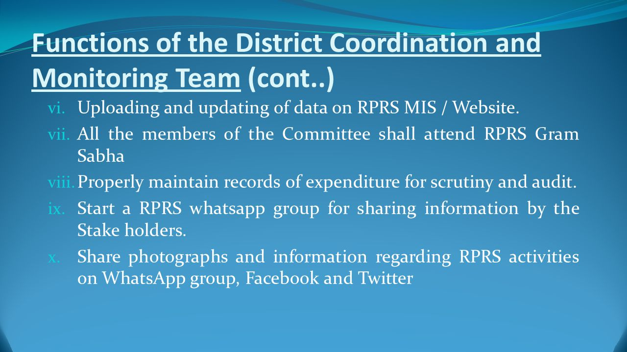 Functions of the District Coordination and Monitoring Team (cont..) vi.