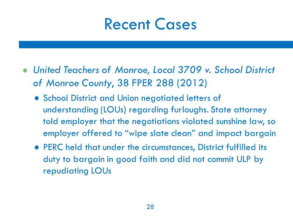 28 Recent Cases United Teachers of Monroe, Local 3709 v.