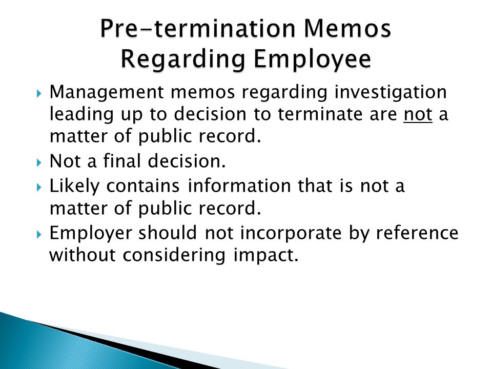  Management memos regarding investigation leading up to decision to terminate are not a matter of public record.