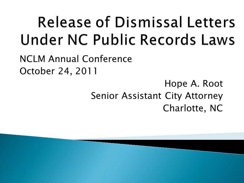 NCLM Annual Conference October 24, 2011 Hope A. Root Senior Assistant City Attorney Charlotte, NC
