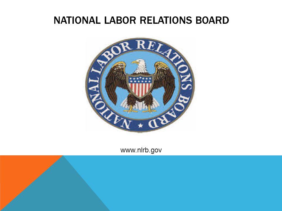 NATIONAL LABOR RELATIONS BOARD www.nlrb.gov