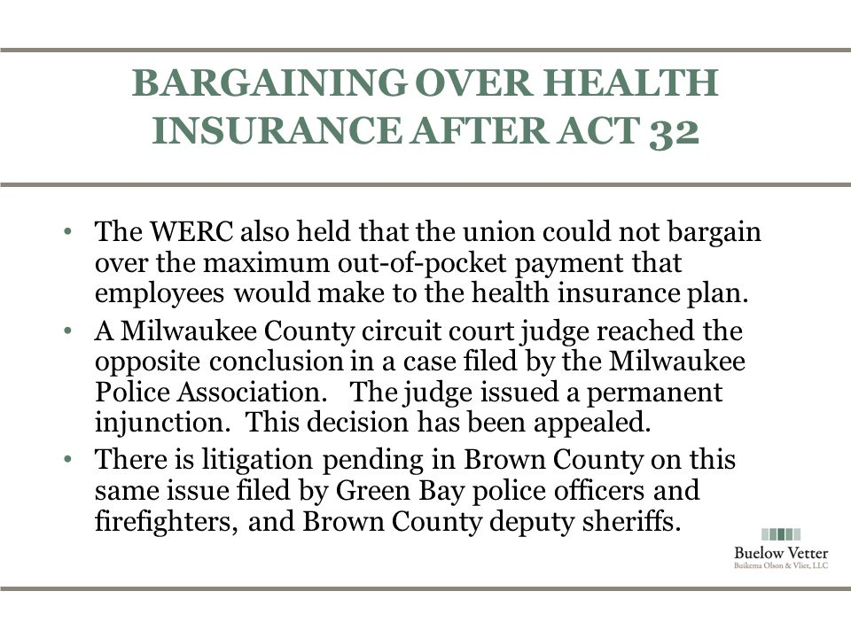 The WERC also held that the union could not bargain over the maximum out-of-pocket payment that employees would make to the health insurance plan.