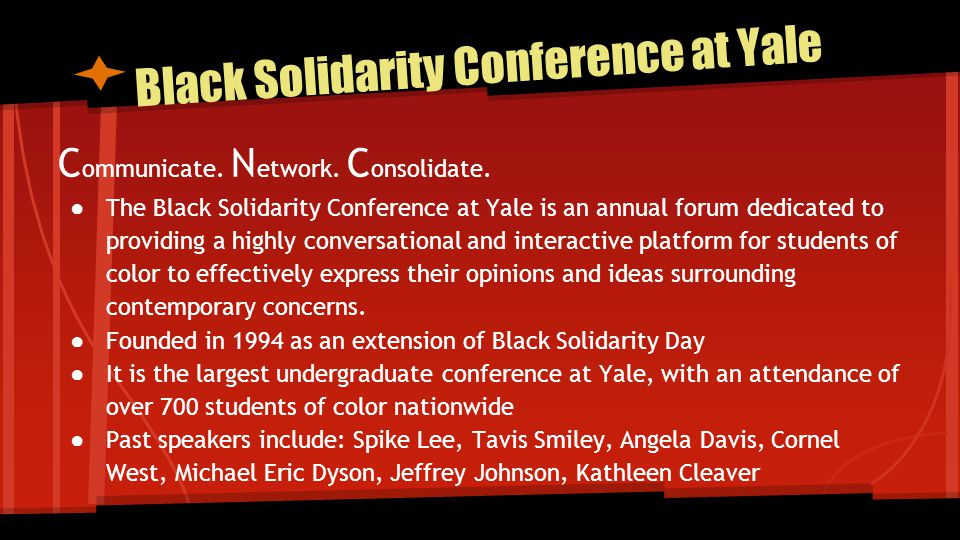 Black Solidarity Conference at Yale C ommunicate. N etwork.