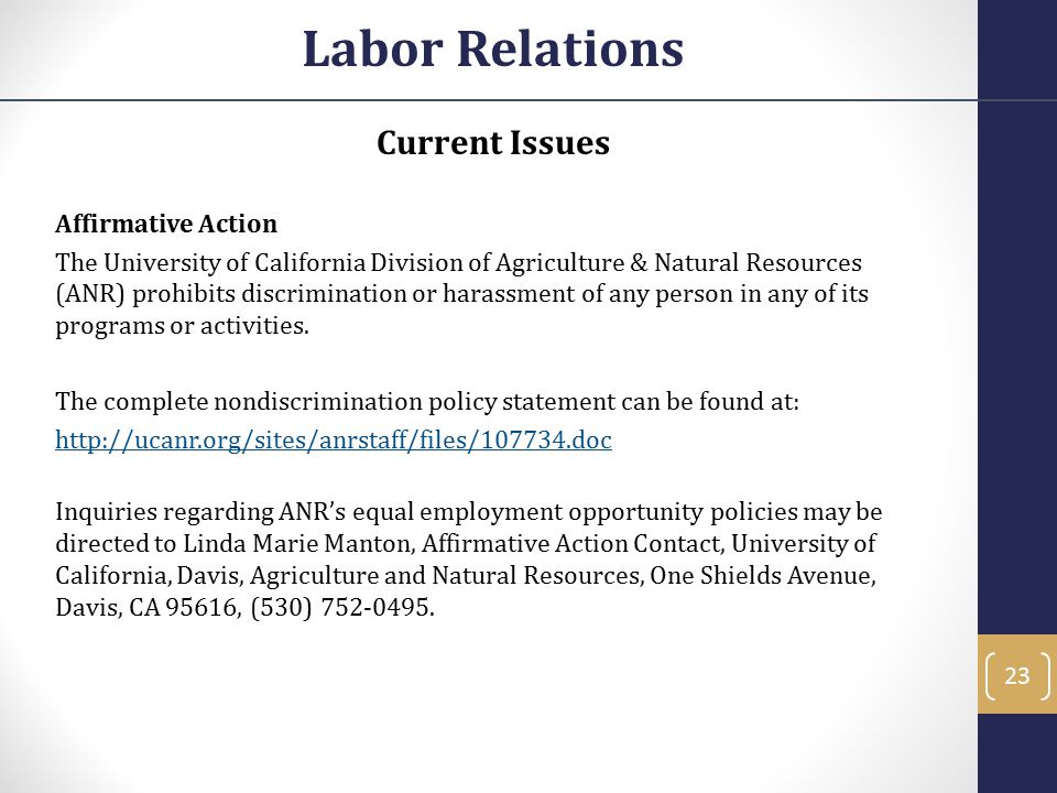 Current Issues Affirmative Action The University of California Division of Agriculture & Natural Resources (ANR) prohibits discrimination or harassmen