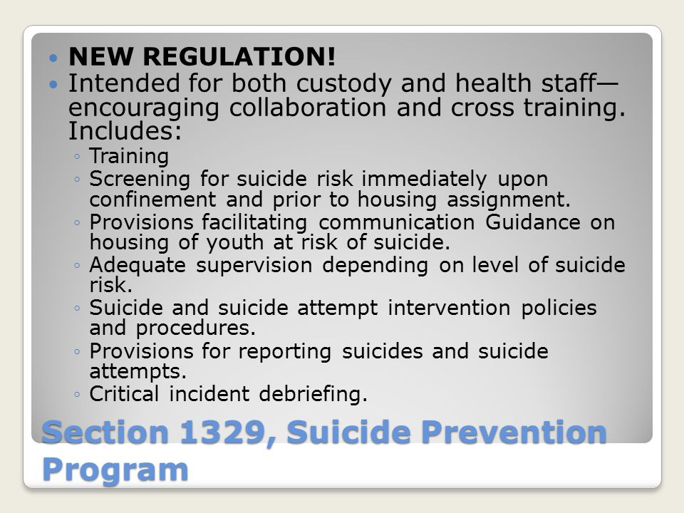Section 1329, Suicide Prevention Program NEW REGULATION.