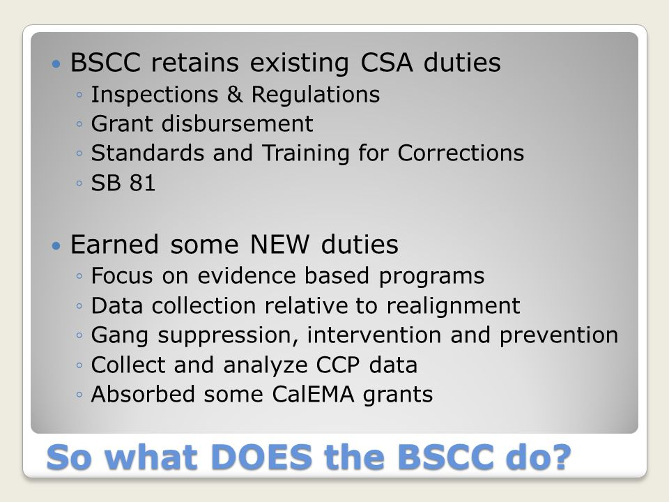 So what DOES the BSCC do.