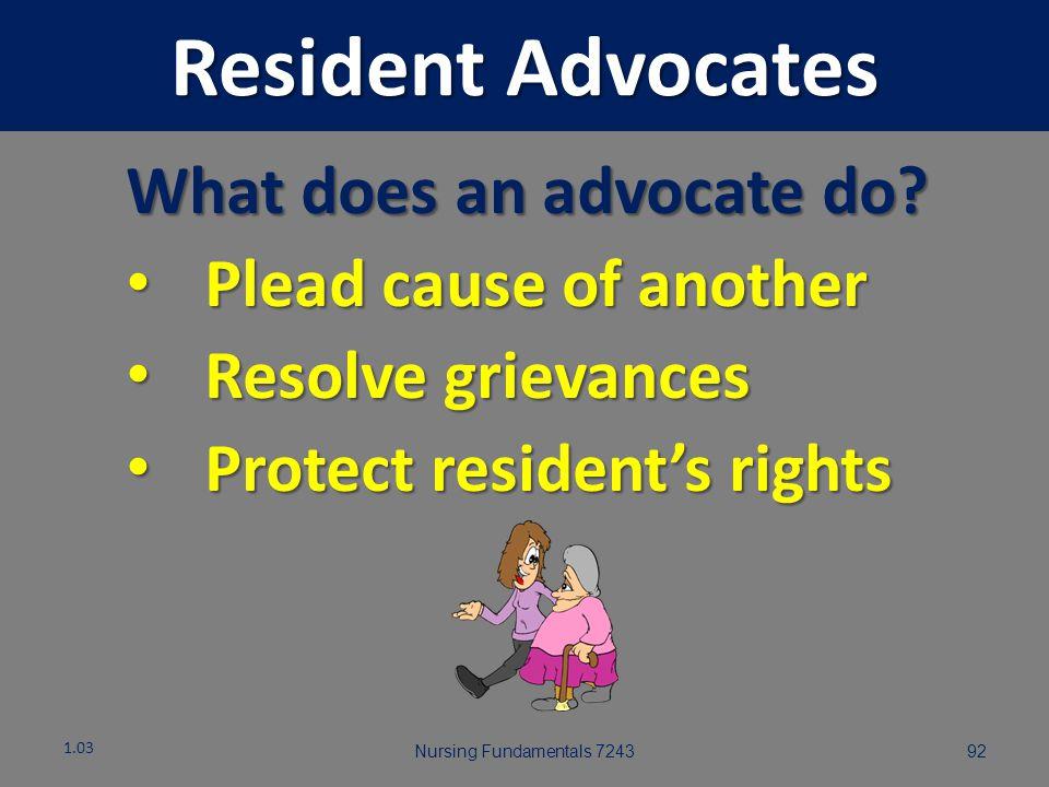 Resident Advocates Nursing Fundamentals 7243911.03