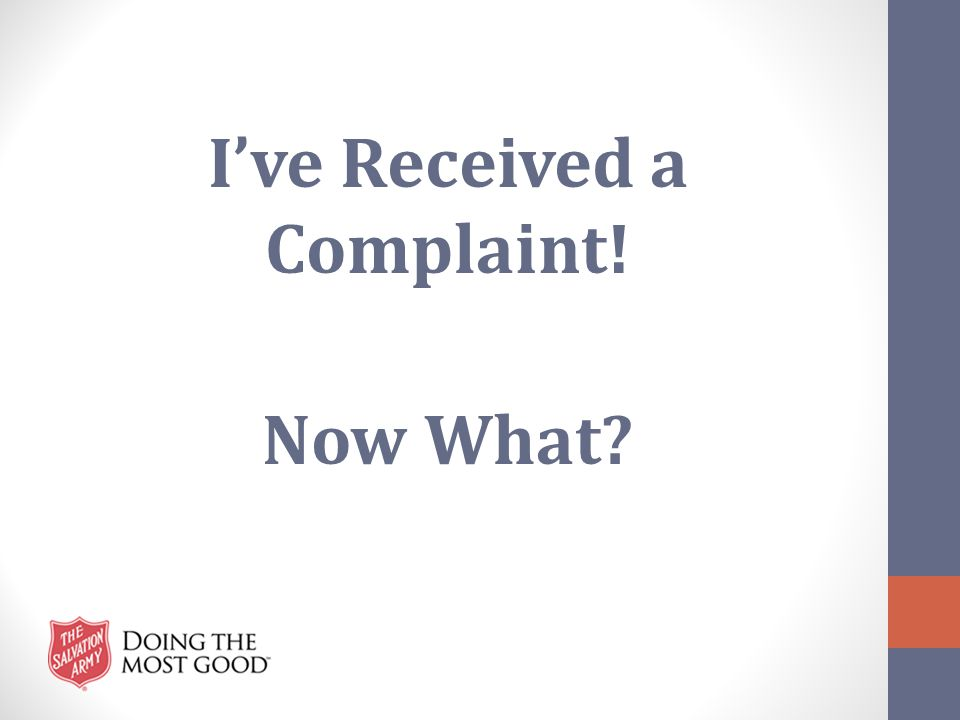 I've Received a Complaint! Now What?