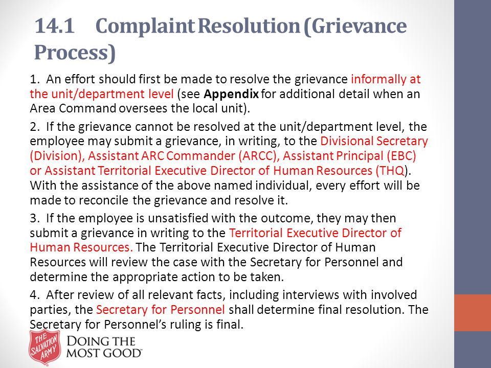 14.1 Complaint Resolution (Grievance Process) 1. An effort should first be made to resolve the grievance informally at the unit/department level (see