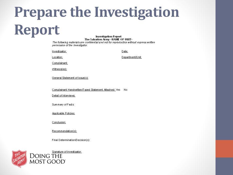 Prepare the Investigation Report