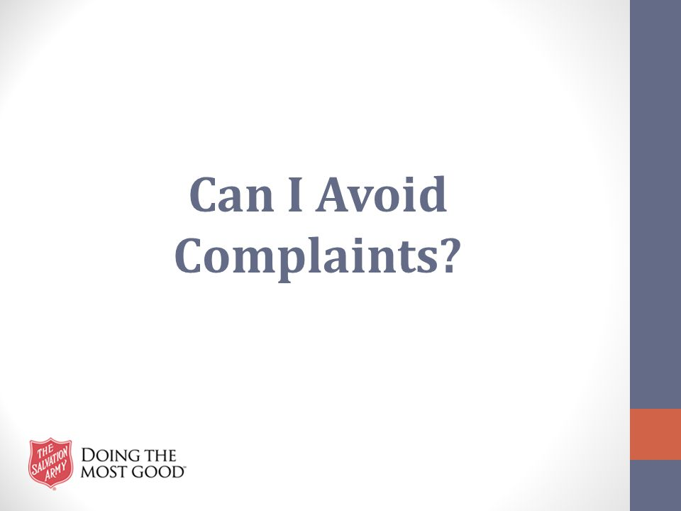 Can I Avoid Complaints?