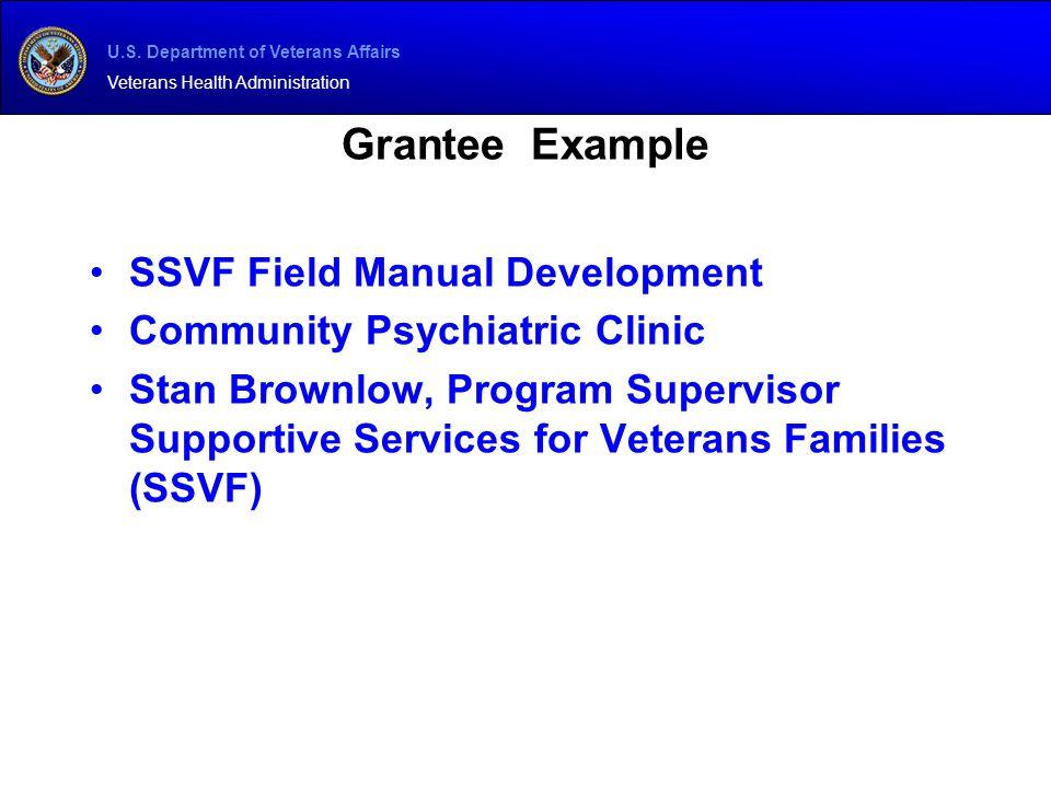 U.S. Department of Veterans Affairs Veterans Health Administration Grantee Example SSVF Field Manual Development Community Psychiatric Clinic Stan Bro