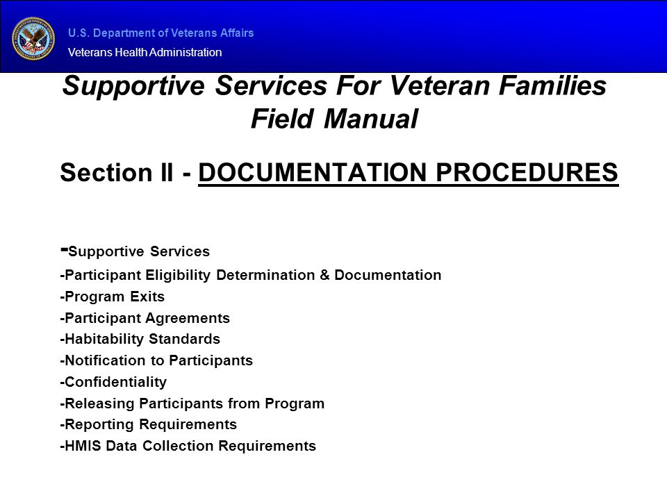 U.S. Department of Veterans Affairs Veterans Health Administration Supportive Services For Veteran Families Field Manual Section II - DOCUMENTATION PR