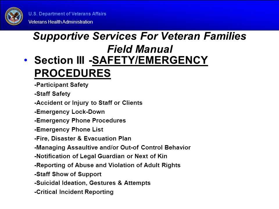 U.S. Department of Veterans Affairs Veterans Health Administration Supportive Services For Veteran Families Field Manual Section III -SAFETY/EMERGENCY