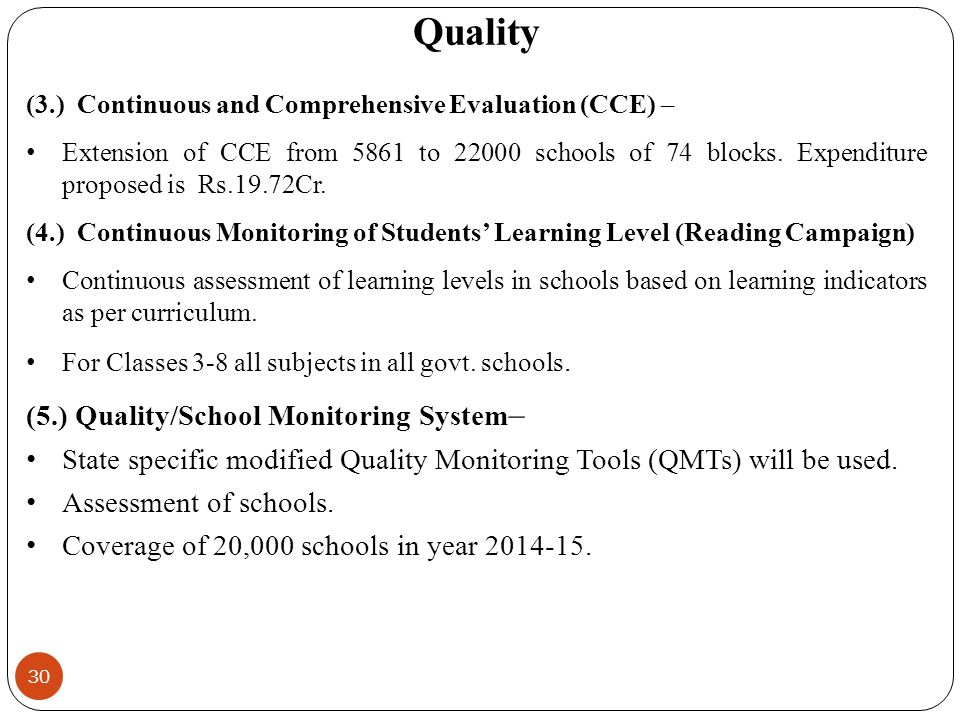 (3.) Continuous and Comprehensive Evaluation (CCE) – Extension of CCE from 5861 to 22000 schools of 74 blocks.