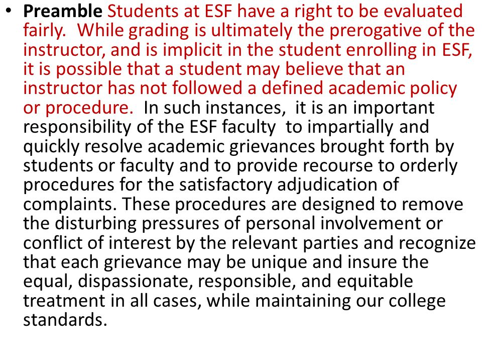Preamble Students at ESF have a right to be evaluated fairly.