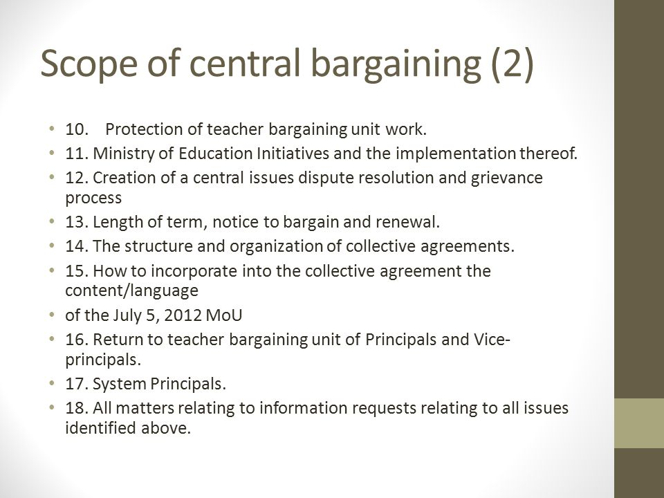 Scope of central bargaining (2) 10. Protection of teacher bargaining unit work.