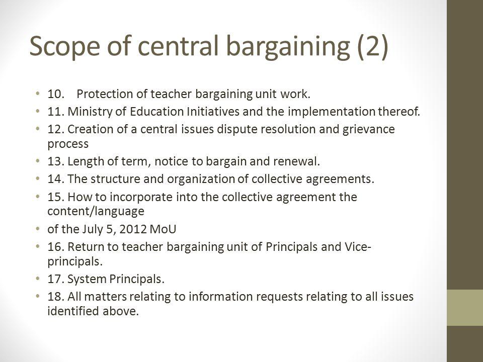 Scope of central bargaining (2) 10.Protection of teacher bargaining unit work.