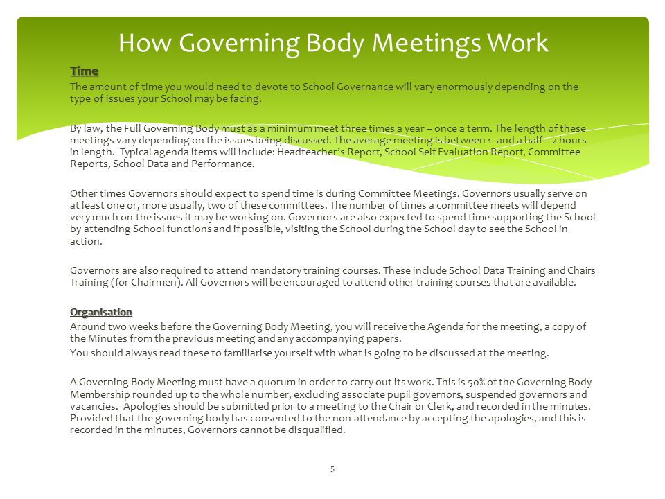The three key players in the successful running of a Governing Body meeting are the Chair, the Headteacher and the Clerk.