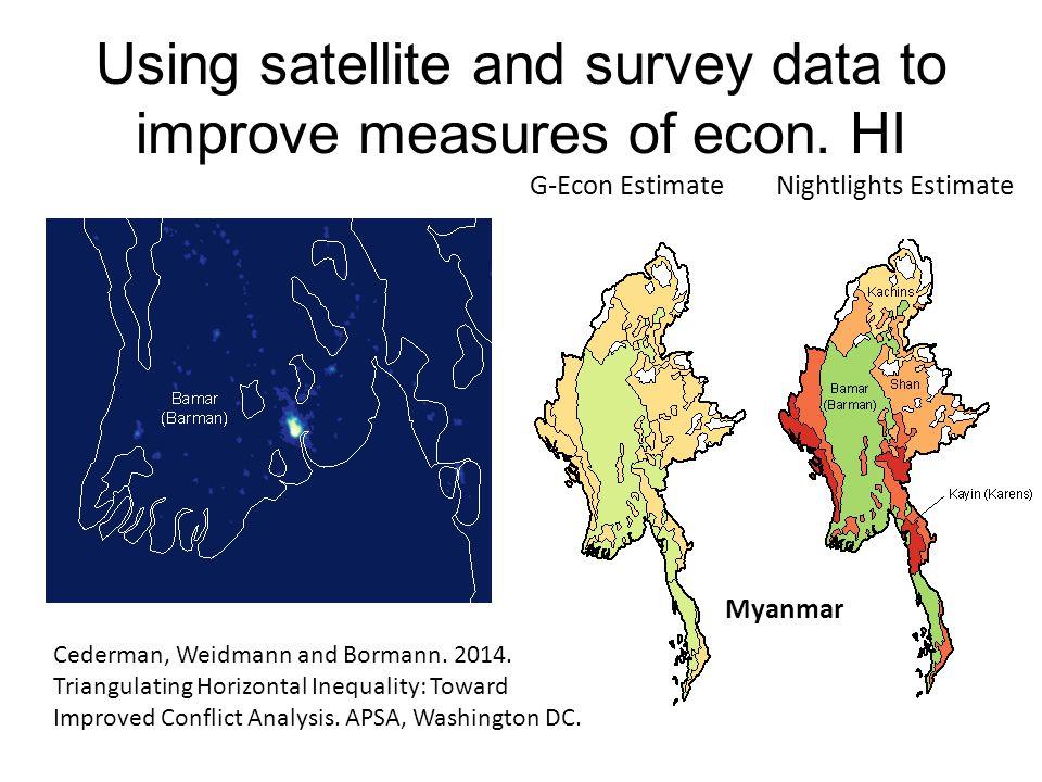 Using satellite and survey data to improve measures of econ. HI G-Econ EstimateNightlights Estimate Myanmar Cederman, Weidmann and Bormann. 2014. Tria