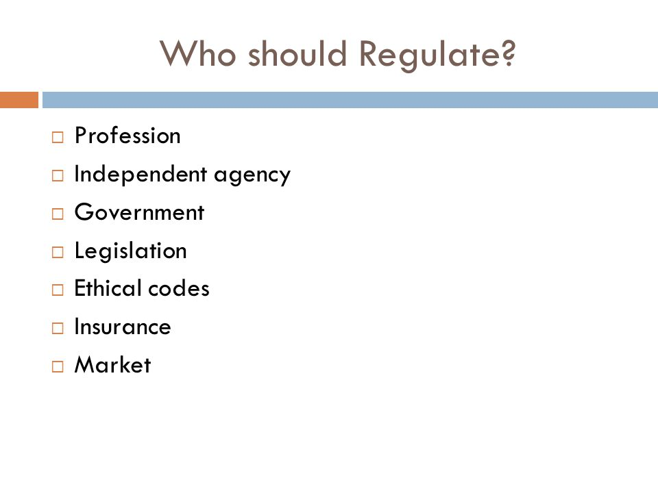 Who should Regulate.