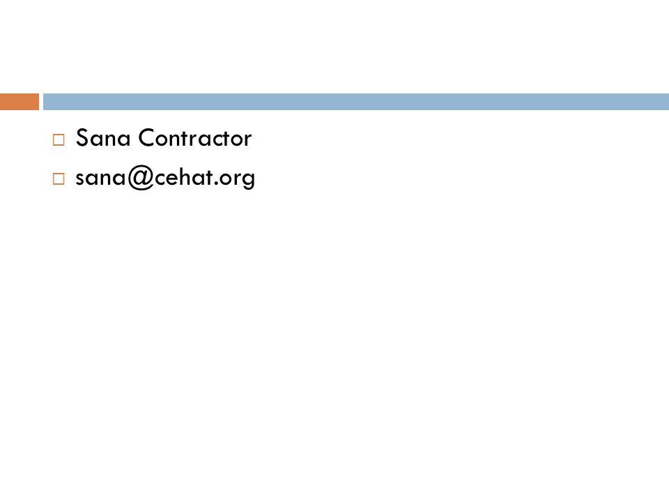  Sana Contractor  sana@cehat.org