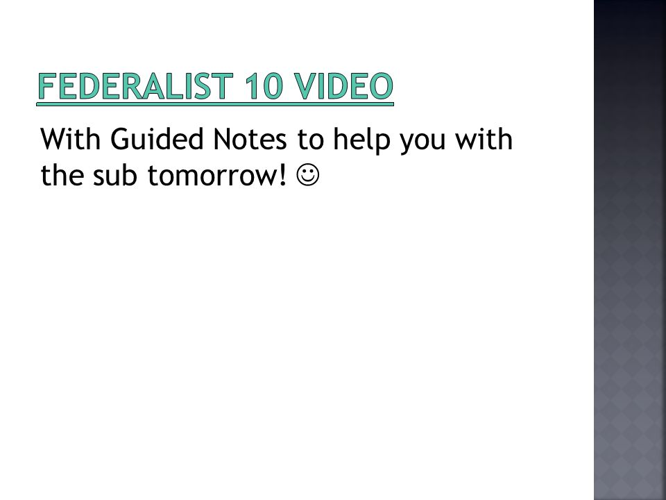 With Guided Notes to help you with the sub tomorrow!