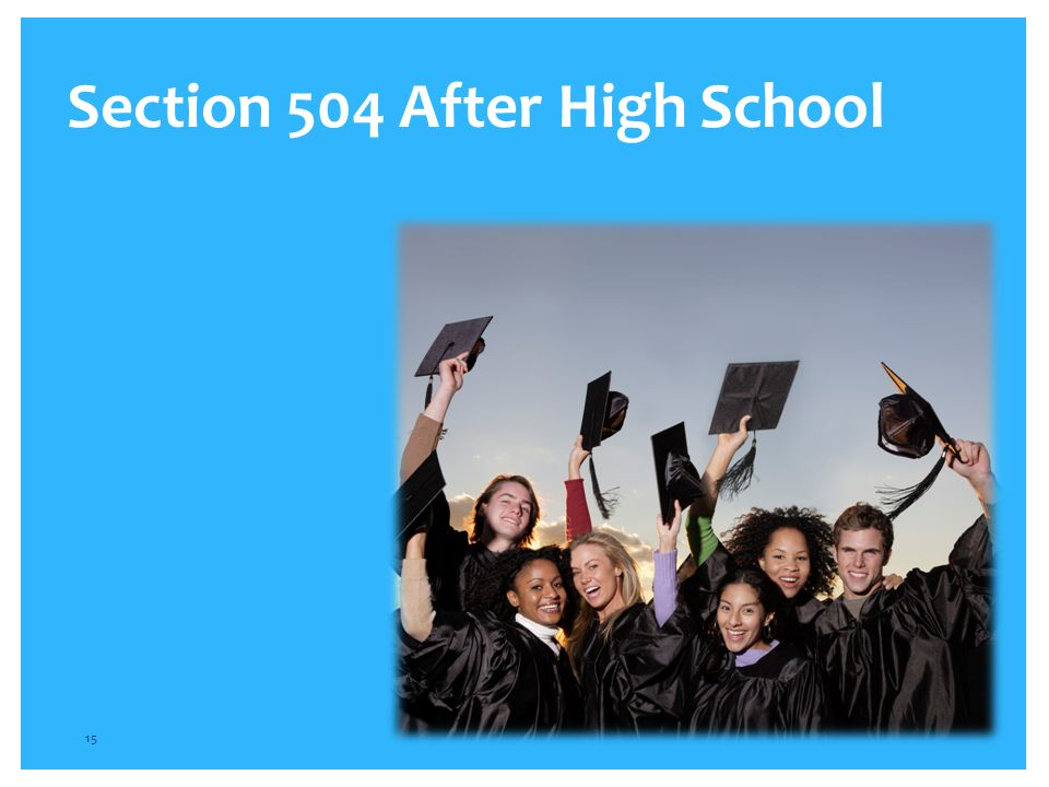Section 504 After High School 15