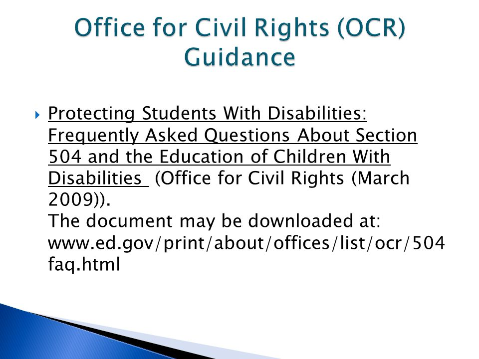  Protecting Students With Disabilities: Frequently Asked Questions About Section 504 and the Education of Children With Disabilities (Office for Civi