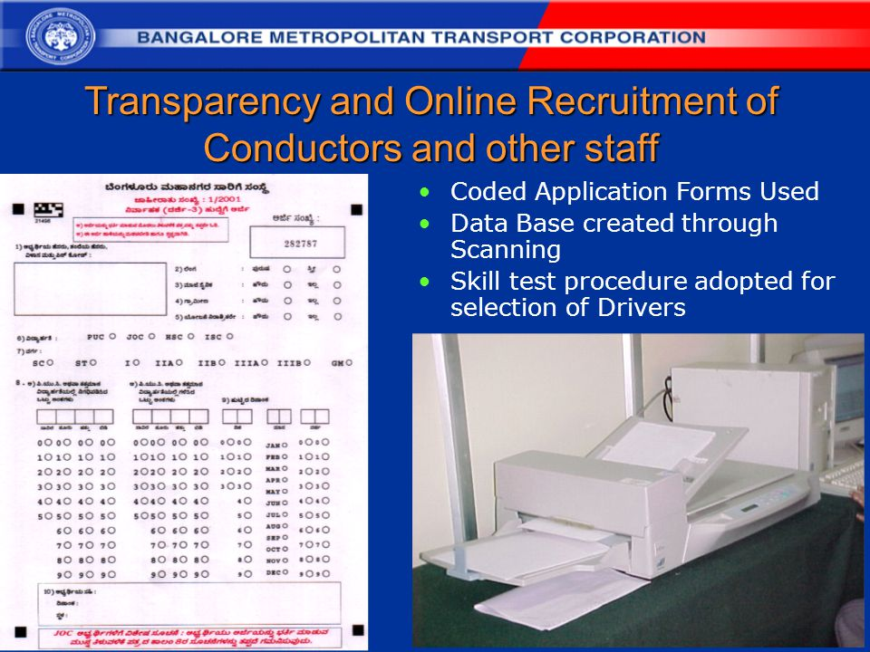 Transparency and Online Recruitment of Conductors and other staff Coded Application Forms Used Data Base created through Scanning Skill test procedure