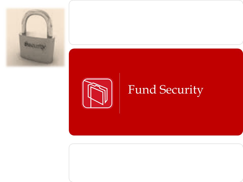 Fund Security